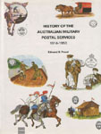 HISTORY OF THE AUSTRALIAN MILITARY POSTAL SERVICES .. EDWARD B.PROUD